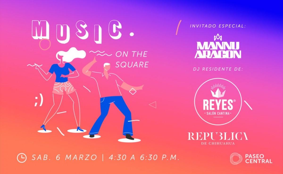 Music On The Square: Dj Mannu Aragón